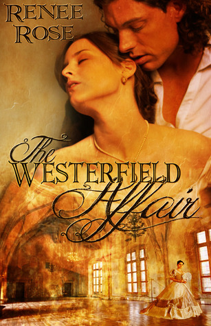 Westerfield Trilogy - Renee Rose