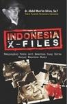 Indonesia X-Files by Abdul Mun'im Idries