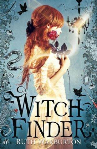 Ruth Warburton - Witch Finder