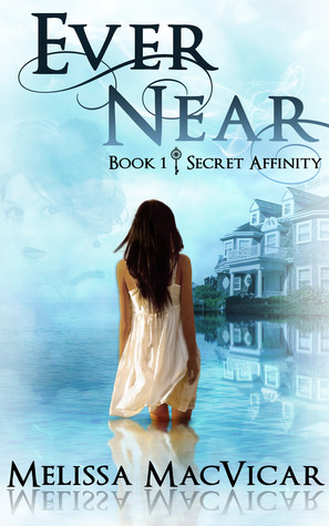 Ever Near (Secret Affinity, #1)