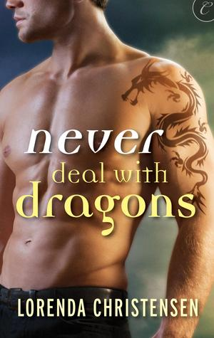 Never Deal with Dragons (Never Deal with Dragons, #1)