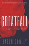 Greatfall: The Complete Novel