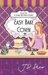 Easy Bake Coven: Book One of the Vivienne Finch Magical Mysteries