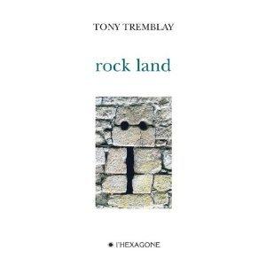 rock land  by  Tony Tremblay