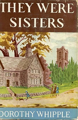 They Were Sisters Dorothy Whipple