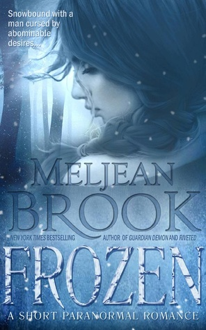Quickie Review: Frozen by Meljean Brook