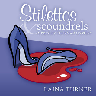 Book Review: Laina Turner's Stilettos & Scoundrels
