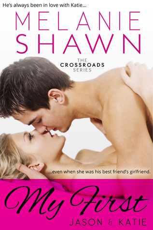 My First - Jason & Katie (Crossroads, #1)