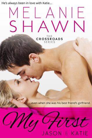 My First - Jason & Katie (Crossroads, #1)