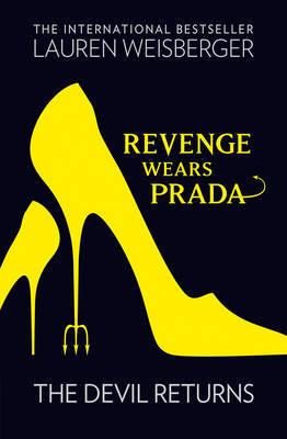 Revenge Wears Prada: The Devil Returns (The devil wears Prada #2)