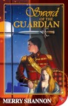 Sword of the Guardian (Legends of Ithyria, #1)