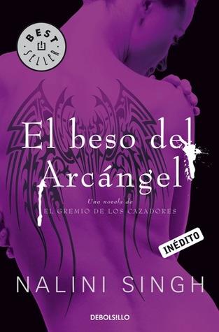 El beso del Arcángel (El gremio de los cazadores, #2)