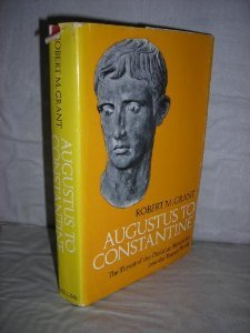 Augustus to Constantine  by  Robert McQueen Grant