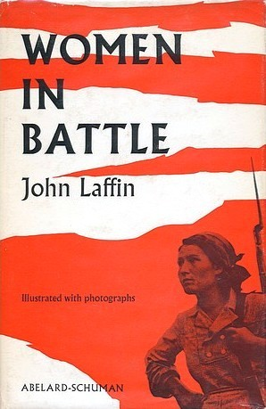 Women In Battle  by  John Laffin