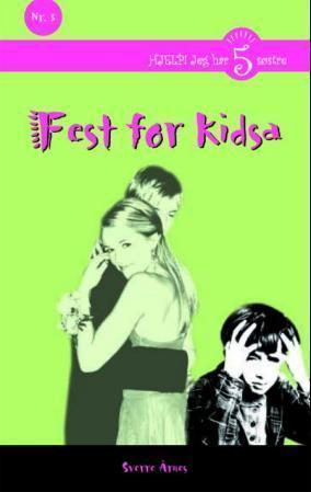 Fest for kidsa  by  Sverre Årnes