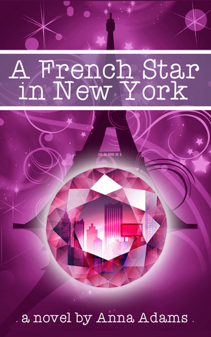 A French Star in New York (The French Girl series, #2)