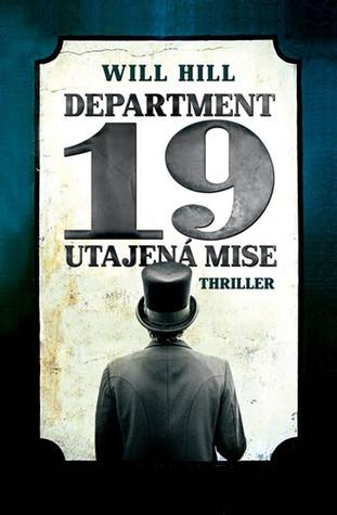 Utajená mise (Department 19, #1)