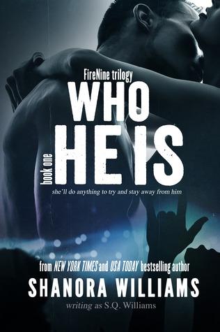 Who He Is (FireNine #1)