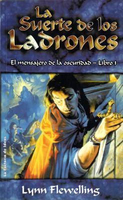 La Suerte de los Ladrones (Nightrunner, #1)