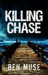 Killing Chase