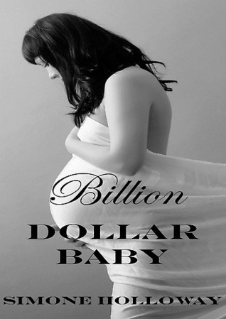 Billion Dollar Baby 1 (Billionaire Breeding)