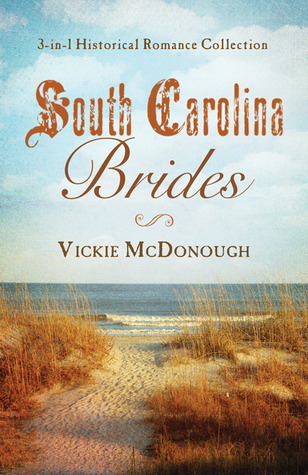 South Carolina Brides by Vickie McDonough