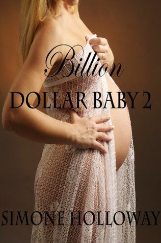 Billion Dollar Baby 2 (Billionaire Breeding)