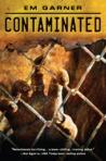 Contaminated (Contaminated, #1)