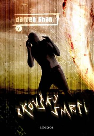 Zkoušky smrti  (Příběhy Darrena Shana, #5)