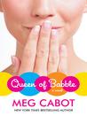 Queen of Babble (Queen of Babble, #1)
