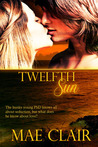 Twelfth Sun by Mae Clair