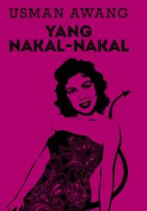 YANG NAKAL-NAKAL (2013)