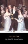 Lady Susan, The Watsons, Sanditon