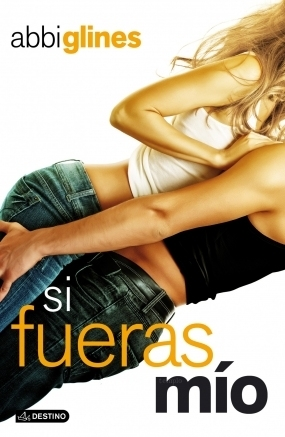 Si fueras mío (The Vincent Boys, #2)