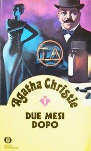 Agatha Christie - Due mesi dopo (Hercule Poirot #16) (1978)