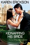 Kidnapping His Bride (The Renaldis, #2)