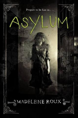 https://www.goodreads.com/book/show/13597728-asylum?from_search=true