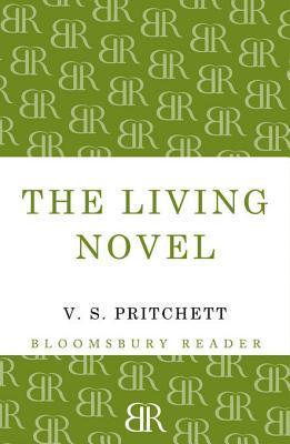 The Living Novel  by  V.S. Pritchett