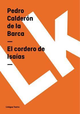 El Cordero de Isaias Pedro Calderón de la Barca