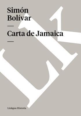 Carta de Jamaica  by  Simón Bolívar
