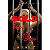 Sold for Sex by J.A. Bailey