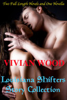 Louisiana Shifters Collection (Louisiana Shifters, #1-3)