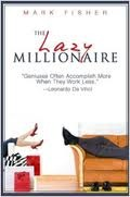 The Lazy Millionaire Marc Fisher