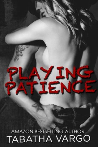 Playing Patience (Blow Hole Boys, #1) by Tabatha Vargo