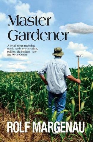 Master Gardener by Rolf Margenau