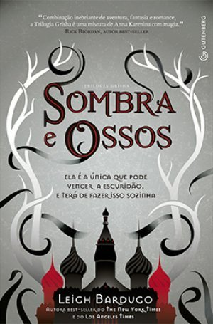 Sombra e Ossos (The Grisha, #1)