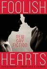 Foolish Hearts by Timothy J. Lambert