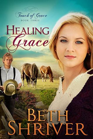 Beth Shriver] Í Healing Grace (Touch of Grace #3) [Art Book