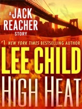 "Book Review: Lee Child's ""High Heat"""