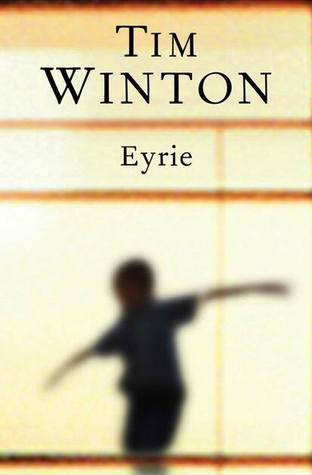 Eyrie  by Tim Winton />